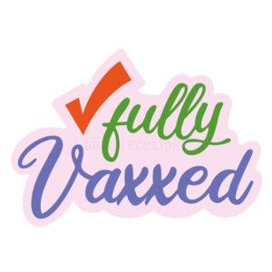 fully vaxxed